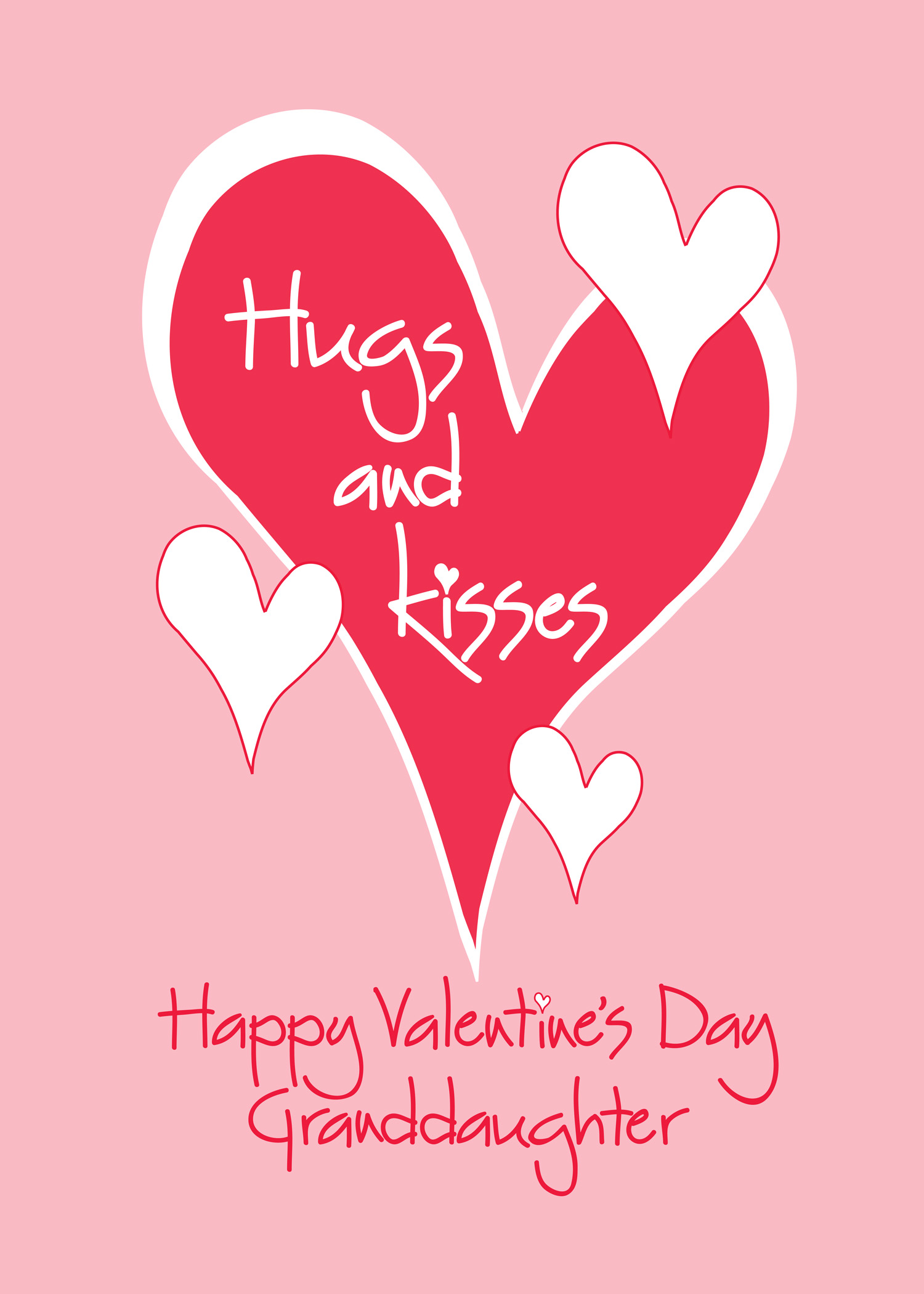 Valentines Day will soon be here – Granddaughter Valentine Card